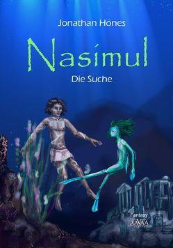 Nasimul – Band 2 von Hönes,  Jonathan