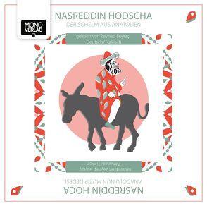 Nasreddin Hodscha – Der Schelm aus Anatolien von Buyraç,  Zeynep