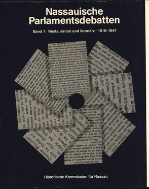 Nassauische Parlamentsdebatten / Restauration und Vormärz 1818-1847 von Eichler,  Volker