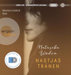 Nastjas Tränen von Gedeck,  Martina, Wodin,  Natascha