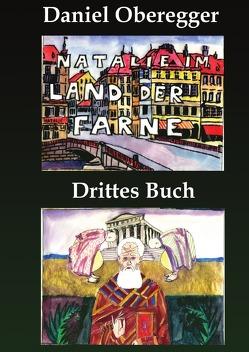 Natalie im Land der Farne Drittes Buch von Oberegger,  Daniel
