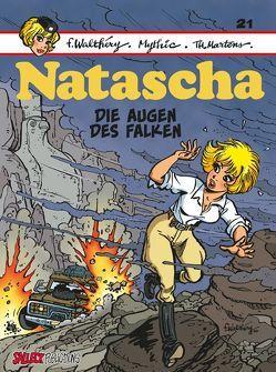 Natascha Band 21 von Martens,  Thierri, Mythic, Schott,  Eckart, Walthéry,  François