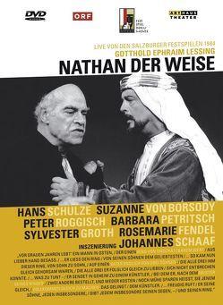 Nathan der Weise von Borsody,  Suzanne von, Lessing,  Gotthold Ephraim, Roggisch,  Peter, Schaaf,  Johannes, Schulze,  Hans