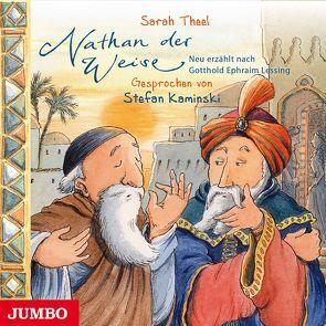 Nathan der Weise von Kaminski,  Stefan, Lessing,  Gotthold Ephraim, Theel,  Sarah