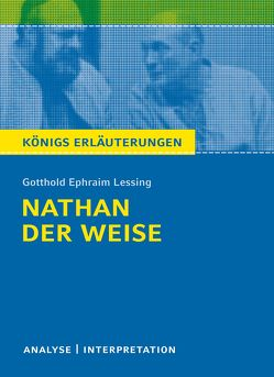 Nathan der Weise. Königs Erläuterungen. von Lessing,  Gotthold Ephraim, Möbius,  Thomas