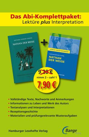 Nathan der Weise –  Lektüre plus Interpretation: Königs Erläuterung + kostenlosem Hamburger Leseheft von Gotthold Ephraim Lessing. von Lessing, Gotthold Ephraim