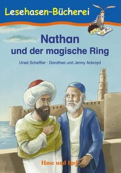 Nathan und der magische Ring von Ackroyd,  Dorothea, Ackroyd,  Jenny, Scheffler,  Ursel