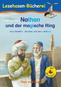 Nathan und der magische Ring / Silbenhilfe von Ackroyd,  Dorothea, Ackroyd,  Jenny, Scheffler,  Ursel