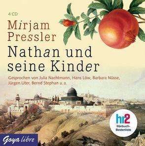 Nathan und seine Kinder von Loew,  Hans, Nachtmann,  Julia, Nüsse,  Barbara, Pressler,  Mirjam, Stephan,  Bernd, Uter,  Jürgen