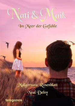 Nati und Maik von Malgorzata,  Rosenblatt, Neal,  Delsy