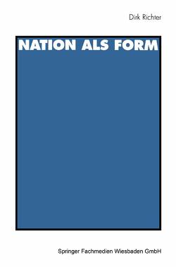 Nation als Form von Richter,  Dirk