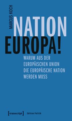 Nation Europa! von Koch,  Marcus