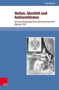 Nation, Identität und Antisemitismus von Kienzl,  Lisa