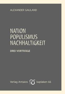 Nation, Populismus, Nachhaltigkeit von Gauland,  Alexander