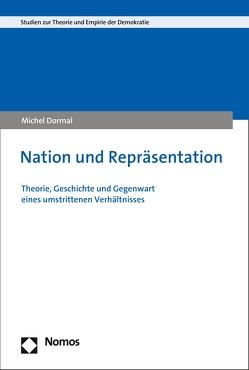 Nation und Repräsentation von Dormal,  Michel