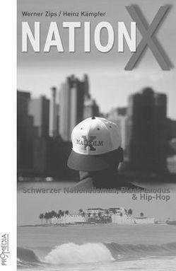 Nation X von Kämpfer,  Heinz, Zips,  Werner