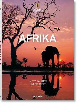 National Geographic. In 125 Jahren um die Welt. Afrika von Golden,  Reuel, Yogerst,  Joe