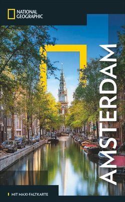 NATIONAL GEOGRAPHIC Reiseführer Amsterdam von Catling,  Christopher, Le Breton,  Gabriella, Levi,  Yadid, Zaglitsch,  Hans
