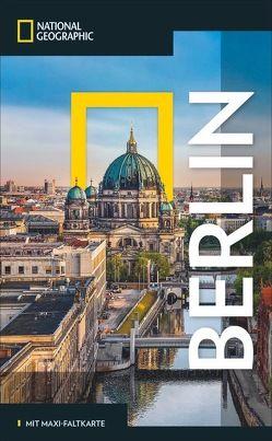 NATIONAL GEOGRAPHIC Reisehandbuch Berlin von Adenis,  Pierre, Gerhard,  Oliver, Simonis,  Damien