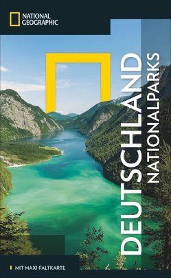 NATIONAL GEOGRAPHIC Reiseführer Deutschland Nationalparks von Rosing,  Norbert