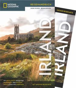 National Geographic Reiseführer Irland: Mit Karte, Sehenswürdigkeiten und Geheimtipps von Irland wie Waterford, Ring of Kerry und Cliffs of Moher, Connemara, Dublin und Belfast. von Somerville,  Christopher