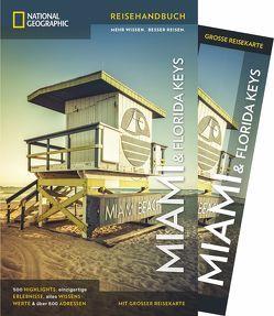 NATIONAL GEOGRAPHIC Reiseführer Miami und Florida Keys von Miller,  Mark, Propert,  Matt, Rheker,  Dirk, Rheker-Weigt,  Sabine