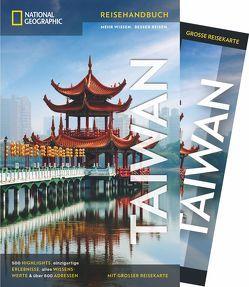 National Geographic Reiseführer Taiwan: Ein Reiseführer zu Sehenswürdigkeiten wie Taipeh, Taroko-Schlucht und Nationalpark Kenting und ein Guide zu den besten Plätzen, um Vögel zu beobachten von Fülling,  Oliver, Macdonald,  Phil