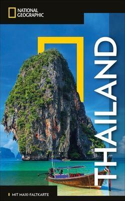 NATIONAL GEOGRAPHIC Reiseführer Thailand mit Maxi-Faltkarte von Macdonald,  Phil, Parkes,  Carl, Ranges,  Trevor