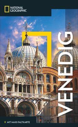 NATIONAL GEOGRAPHIC Reiseführer Venedig von Arneitz,  Anita, Zwingle,  Erla