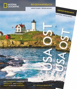 NATIONAL GEOGRAPHIC Reisehandbuch USA – Der Osten