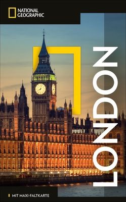 NATIONAL GEOGRAPHIC Reiseführer London mit Maxi-Faltkarte von Nicholson,  Louise, Wright,  Allison
