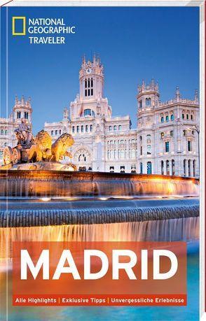 National Geographic Traveler Madrid von Bennett,  Annie, Soriano,  Tino