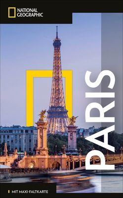 NATIONAL GEOGRAPHIC Reiseführer Paris mit Maxi-Faltkarte von Ayre,  Elizabeth, Davidson,  Lisa