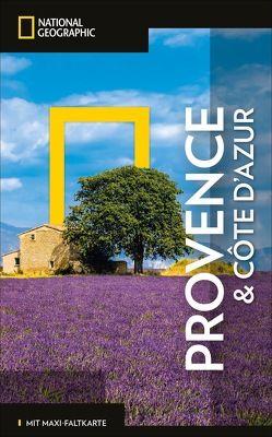NATIONAL GEOGRAPHIC Reiseführer Provence und Côte d'Azur mit Maxi-Faltkarte von Noe,  Barbara A., Pitts,  Christopher, Sioen,  Gérard