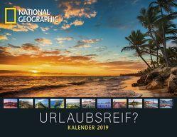 NATIONAL GEOGRAPHIC: Urlaubsreif? 2019