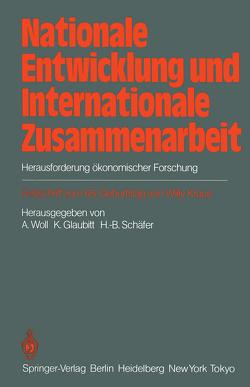 Nationale Entwicklung und Internationale Zusammenarbeit von Bucher,  D., Glaubitt,  K., Schäfer,  H B, Woll,  A.