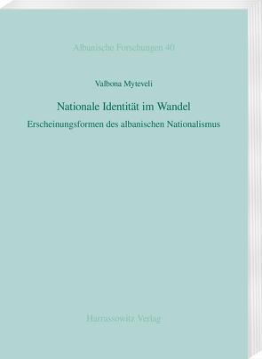 Nationale Identität im Wandel von Myteveli,  Valbona