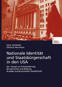 Nationale Identität und Staatsbürgerschaft in den USA von Herrmann,  Dietrich, Vorländer,  Hans