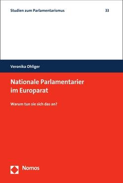 Nationale Parlamentarier im Europarat von Ohliger,  Veronika