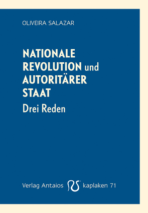 Nationale Revolution und autoritärer Staat von Lehnert,  Erik, Salazar,  Oliveira