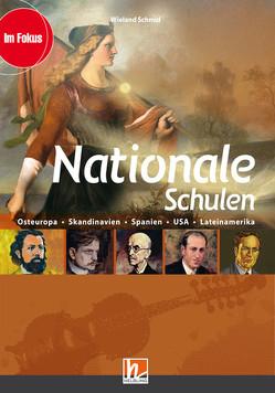 Nationale Schulen, Ermäßigtes Paketangebot (Heft+Medien) von Schmid,  Wieland
