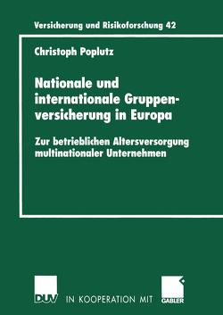 Nationale und internationale Gruppenversicherung in Europa von Poplutz,  Christoph