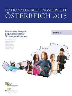 Nationaler Bildungsbericht Österreich 2015 Band 2 von Bruneforth,  Michael, Eder,  Ferdinand, Krainer,  Konrad, Schreiner,  Claudia, Seel,  Andrea, Spiel,  Christiane