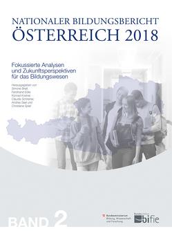 Nationaler Bildungsbericht Österreich 2018 – Band 2 von Breit,  Simone, Eder,  Ferdinand, Krainer,  Konrad, Schreiner,  Claudia, Seel,  Andrea, Spiel,  Christiane