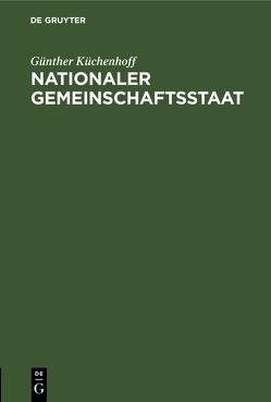 Nationaler Gemeinschaftsstaat von Küchenhoff,  Günther