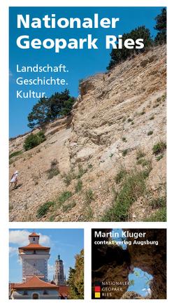 Nationaler Geopark Ries von Kluger,  Martin