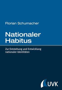 Nationaler Habitus von Schumacher,  Florian