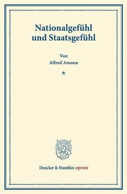Nationalgefühl und Staatsgefühl. von Amonn,  Alfred