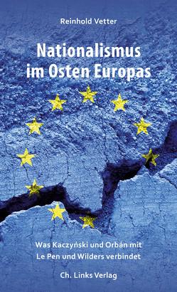 Nationalismus im Osten Europas von Vetter,  Reinhold