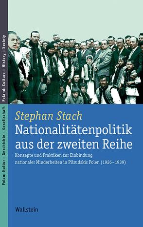 Nationalitätenpolitik aus der zweiten Reihe von Stach,  Stephan